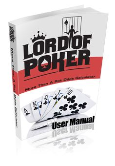 The Lord of Poker - More Then A Pot Odds Calculator, The Best Poker Analysis Software On The Net!