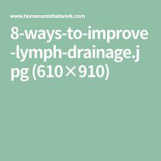 8-ways-to-improve-lymph-drainage.jpg (610×910)