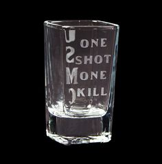 USMC One Shot One Kill  Etched Shot Glass by HandmadeByLeeAnn