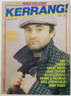 When weekly heavy metal mag Kerrang! put Phil Collins on its front page. Magazine Covers It's Hard To Believe Ever Existed