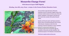 Come enjoy the butterflies at The Edith J. Carrier Arboretum. Attend our Monarchs Change Form program with speaker and Monarch expert Gail Napora. This educational program will conclude with a Monarch release! Visit jmu.edu/arboretum to register.