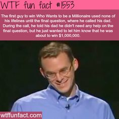 The first man to win Who Wants To Be A Millionaire won by using only one lifeline...