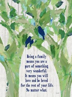 Being a Family Birds in Tree I Quote Art Print