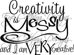 Creativity Is Messy Sewing Scrapbook Room Art Quote Wall Decal Vinyl Decor Home