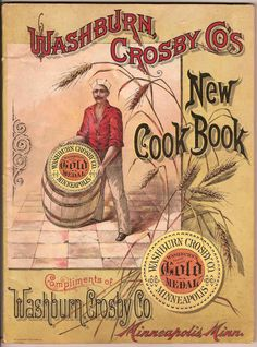 Washburn Crosby Co's New Cook Book - Gold Medal 1894 cookbook