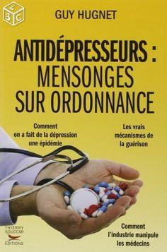 Antidépresseurs mensonges sur ordonnance - *AM