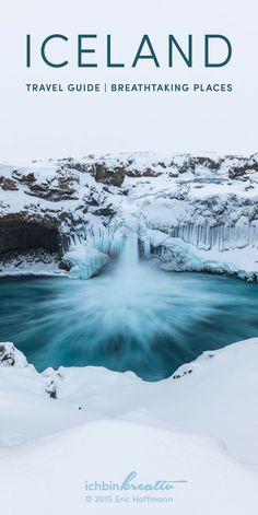 Iceland travel guide | breathtaking places | ichbinkreativ