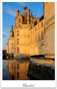Chambord, Loire Valley, France. Visit the castles of the Loire Valley on your honeymoon or romantic getaway #romancetravelspecialist