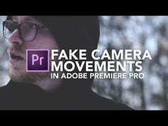 Fake Camera Movements | Adobe Premiere Pro Tutorial - YouTube