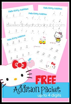 FREE Hello Kitty addition packet! Printables goes up to 4 digit addition.