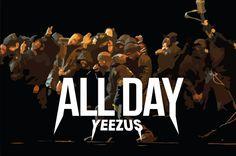 Kanye West Yeezus ALL DAY