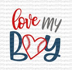 Love my boy svg, eps, dxf, png, cricut, cameo, scan N cut, cut file, baseball svg, baseball mom svg, love my boy baseball svg, softball svg by JMGraphicsCO on Etsy