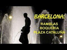 Barcelona: Ramblas, Boquería, Plaza Cataluña