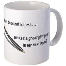 Writers Life Mug - Gifts Ideas for Writers (CafePress.com)