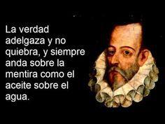 Conoce algunas de las frases del escritor de El Quijote de la Mancha, el genio Miguel de Cervantes Saavedra.