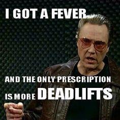 Walken prescribes deadlifts, you deadlift.   www.jekyllhydeapparel.com
