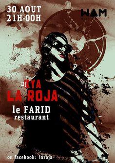 #LaRoja  au Restaurant le Farid à Dakar.  RDV le 30 Aout 2014. http://www.wakhart.com/events/la-roja-au-farid/ photo par Jean-Baptiste Joire artwork Djib Anton