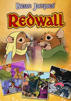 Redwall (1999) Brian Jacques's enchanting kids books are the basis for this zesty animated series about young mouse Matthias, who searches for the ancient sword that will protect his beloved home, Redwall Abbey, and its gentle citizens from tyrannical rat Cluny.  My children and I are hooked on this series!