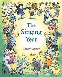 The Singing Year [With CD] (Festivals (Hawthorn Press)): Candy Verney: 9781903458396: Amazon.com: Books