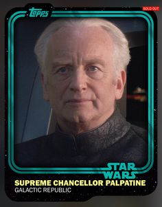 Supreme Chancellor Palpatine (Limited 5,500) Teal Variant Award Insert Card 2015 Topps Star Wars