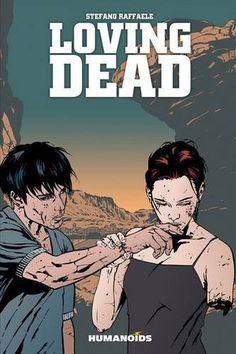 Loving Dead by Stefano Raffaele