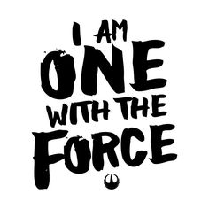 Shop I Am One With The Force the force t-shirts designed by as well as other the force merchandise at TeePublic. Cuadros Star Wars, Anniversaire Star Wars, Am One, Star Wars Quotes, Star Wars Wallpaper, Original Trilogy, The Force Is Strong, Selfies, Star Wars Art