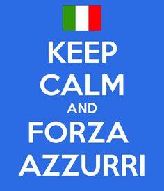 Keep calm and forza azzurri