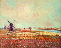 Bulbfield and Windmill Near Leyden 1886;  Claude Monet - 1840 – 1926