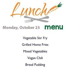 Here's today's lunch menu served from 11-2.