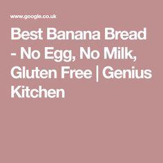 Best Banana Bread - No Egg, No Milk, Gluten Free   Genius Kitchen