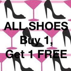 BEST IN SHOES PARTY SPECIAL Tuesday Only  Buy 1 pair, get 1 equal or less FREE  Simply tag me prior to purchasing!! ALL Shoes