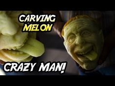 Melon Carving - Crazy Man! - YouTube