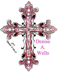2011 Cross Tattoo By Denise A Wells New Design For I Plan