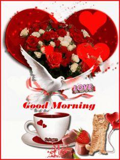 Good Morning Love Gif, Romantic Good Morning Messages, Good Morning Thursday, Good Morning Roses, Good Morning Images Flowers, Good Morning Coffee, Good Night Greetings, Images Wallpaper, Morning Quotes