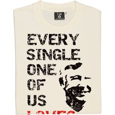 Every Single One Of Us Loves Alex Ferguson T-Shirt