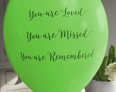 25 Green 'You are Loved, Missed, Remembered' Funeral Remembrance Balloons. 100% Biodegradable. Celebration of Life, Memorial, Anniversary.