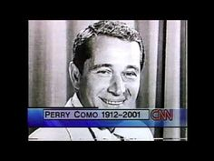 Perry Como Obituary 5/12/01 - YouTube Perry Como, Copyright Act, The Creator, Videos, Youtube, Youtubers, Youtube Movies