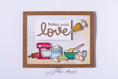 Baked with love Card + 1   Flickr - Photo Sharing!
