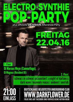 Freitag, 22.04.16 - http://darkflower.club/blog/events/dj-marcus-meyn-camouflage-offizielle-devision-aftershow-party-a-night-of-darkness