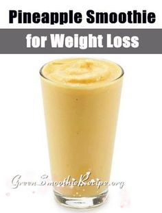 Pineapple Smoothie | Healthy and Tasty Fat Burning Recipes by DIY Ready at http://diyready.com/weight-loss-smoothies/