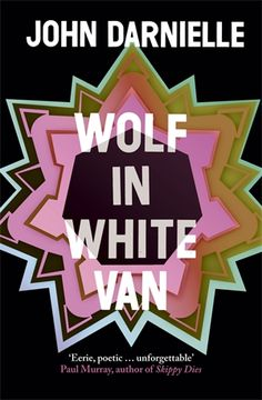 Wolf in White Van / John Darnielle (singer/songwriter for the Mountain Goats)