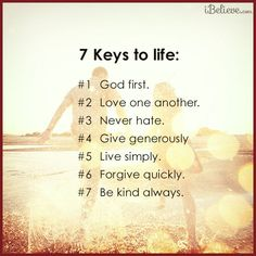 View 7 Keys to Life - Inspirations. Share, pin and like encouragement for Christian women.