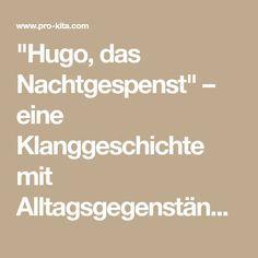 """""""Hugo, das Nachtgespenst"""" – eine Klanggeschichte mit Alltagsgegenständen   Pro-Kita.com"""