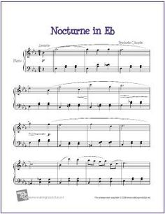 Nocturne in E Flat (Chopin) | Free Sheet Music for Piano - http://makingmusicfun.net/htm/f_printit_free_printable_sheet_music/nocturne-in-e-flat-piano.htm