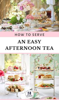 How to serve an easy Afternoon Tea: we've gathered the best ideas from hosting to serving, decor ideas, best tea to serve, tea courses, and in what order. We've even compiled an easy Afternoon Tea etiquette. Afternoon Tea Cakes, Best Afternoon Tea, Afternoon Tea Recipes, Afternoon Tea Parties, Afternoon Tea Birthday Cake, Afternoon Tea Baby Shower Ideas, Afternoon Tea Wedding, English Afternoon Tea, Girls Tea Party