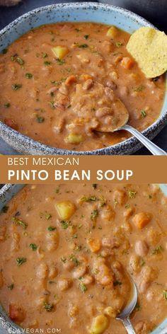 Mexican Food Recipes, Whole Food Recipes, Cooking Recipes, Healthy Recipes, Low Fat Vegetarian Recipes, Ella Vegan, Pinto Bean Soup, Vegan Soups, Vegan Bean Soup