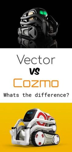 What is the difference between Anki's Cozmo and Vector? We discuss the Tech, games, apss, price and more! Robot Vector, Cozmo Robot, Ai Robot, Educational Robots, Coding For Kids, Kids Learning Activities, Computer Programming, Tech Gadgets, Science And Technology