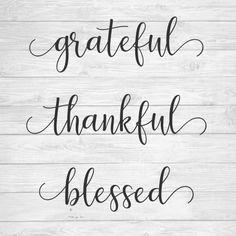 Grateful, Thankful, Blessed SVG Cut File!