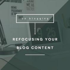 Refocusing Your Blog Content