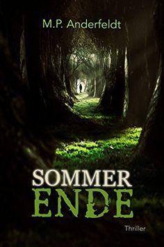 Sommerende: Thriller von [Anderfeldt, M. P.]